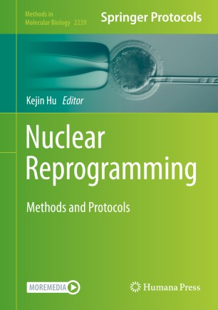 Nuclear Reprogramming : Methods and Protocols [electronic resource]
