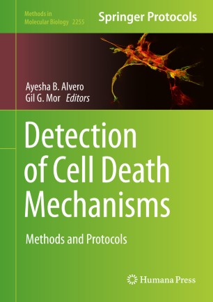 Detection of Cell Death Mechanisms: Methods and Protocols [electronic resource]