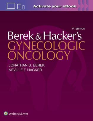 Berek & Hacker's gynecologic oncology [electronic resource]