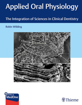 Applied oral physiology the integration of sciences in clinical dentistry /  [electronic resource]