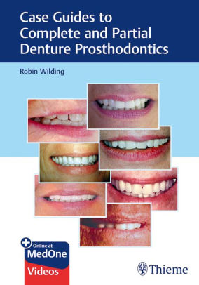 Case guides to complete and partial denture prosthodontics [electronic resource]