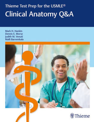Clinical anatomy Q&A [electronic resource]