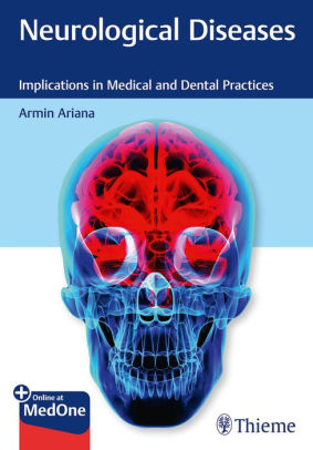 Neurological diseases implications in medical and dental practices /  [electronic resource]