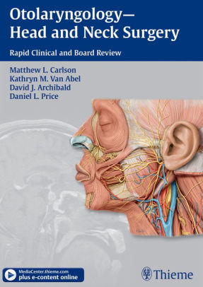 Otolaryngology, head and neck surgery rapid clinical and board review /  [electronic resource]