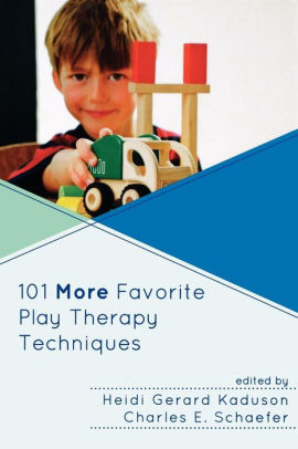 101 More Favorite Play Therapy Techniques [electronic resource]