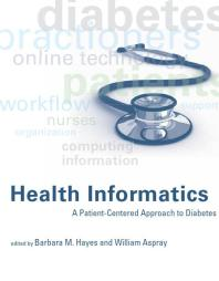 Health Informatics : A Patient-Centered Approach to Diabetes [electronic resource]