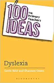 100+ Ideas for Supporting Children with Dyslexia [electronic resource]