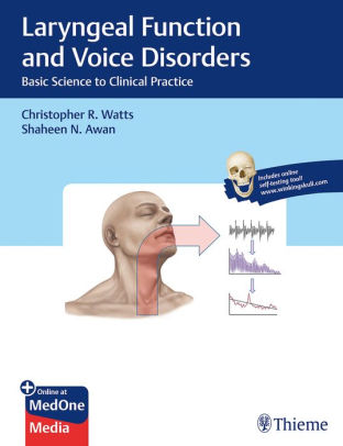 Laryngeal Function and Voice Disorders [electronic resource]