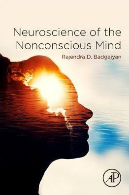 Neuroscience of the Nonconscious Mind [electronic resource]