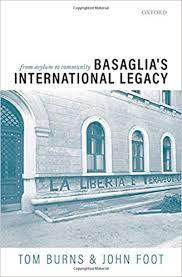 Basaglia's international legacy : from asylum to community [electronic resource]