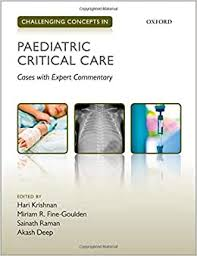 Challenging concepts in paediatric critical care : cases with expert commentary [electronic resource]