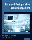 Advanced perioperative crisis management [electronic resource]