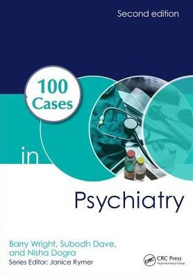 100 Cases in Psychiatry [electronic resource]