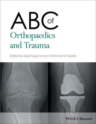 ABC of Orthopaedics and Trauma [electronic resource]