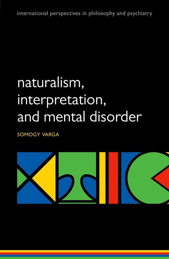 Naturalism, interpretation, and mental disorder [electronic resource]