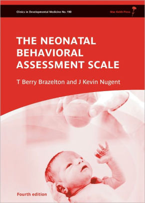 Neonatal Behavioral Assessment Scale [electronic resource]