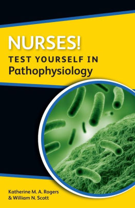 Nurses! Test Yourself in Pathophysiology [electronic resource]