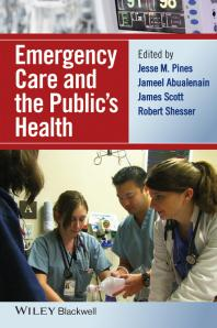 Emergency Care and the Public's Health [electronic resource]