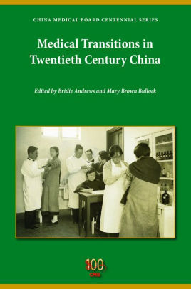 Medical Transitions in Twentieth-Century China [electronic resource]