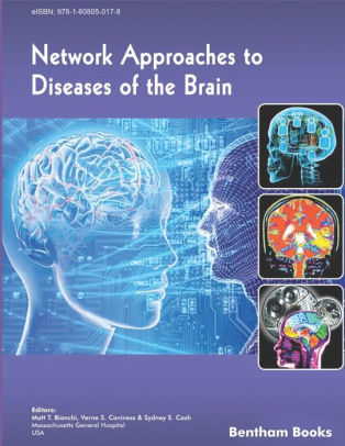 Network Approaches to Diseases of the Brain [electronic resource]