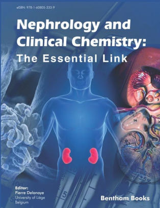 Nephrology and Clinical Chemistry : The Essential Link [electronic resource]