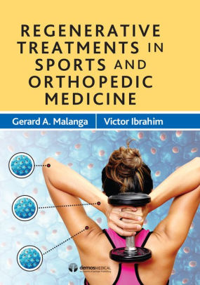 Regenerative Treatments in Sports and Orthopedic Medicine [electronic resource]