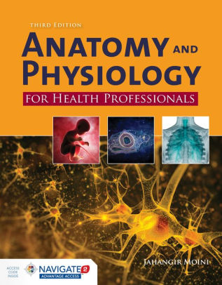 Anatomy and Physiology for Health Professionals [electronic resource]