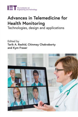 Advances in Telemedicine for Health Monitoring [electronic resource]