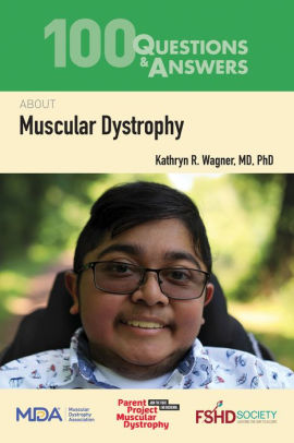 100 Questions & Answers About Muscular Dystrophy [electronic resource]