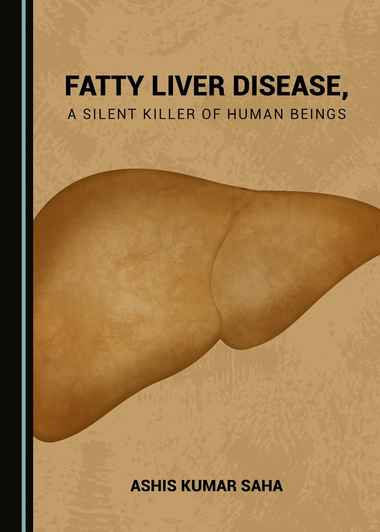FATTY LIVER DISEASE, A SILENT KILLER OF HUMAN BEINGS [electronic resource]