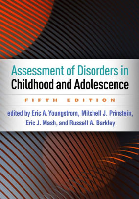 Assessment of Disorders in Childhood and Adolescence [electronic resource]