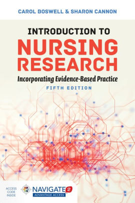 Introduction to Nursing Research: Incorporating Evidence-Based Practice [electronic resource]
