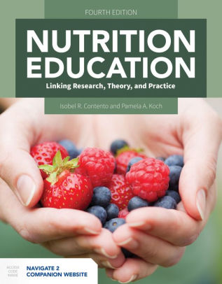 Nutrition Education: Linking Research, Theory, and Practice [electronic resource]