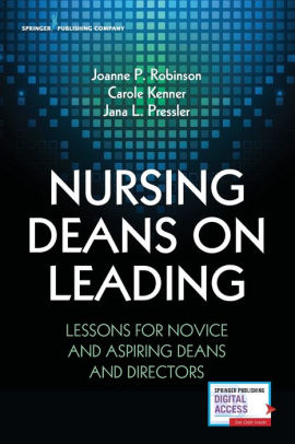Nursing Deans on Leading [electronic resource]