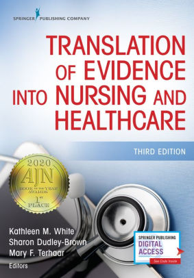 Translation of Evidence Into Nursing and Healthcare [electronic resource]