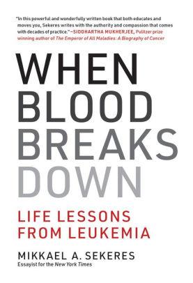 When Blood Breaks Down [electronic resource]