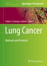 Lung Cancer: Methods and Protocols [electronic resource]
