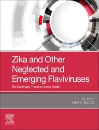 Zika and other neglected and emerging flaviviruses : the continuing threat to human health [electronic resource]