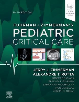 Fuhrman and Zimmerman's Pediatric critical care [electronic resource]