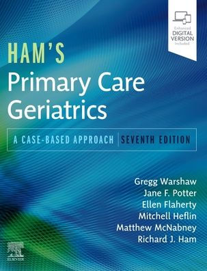 Ham's primary care geriatrics : a case-based approach [electronic resource]