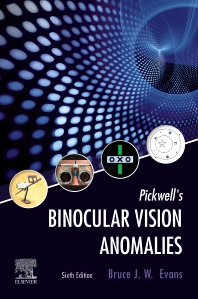 Pickwell's binocular vision anomalies : investigation and treatment [electronic resource]