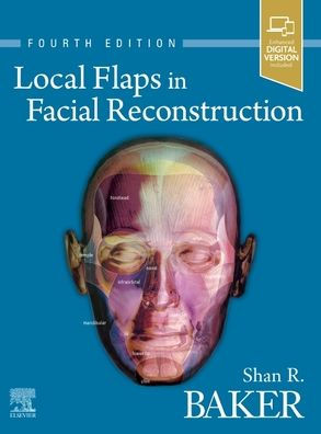 Local flaps in facial reconstruction [electronic resource]