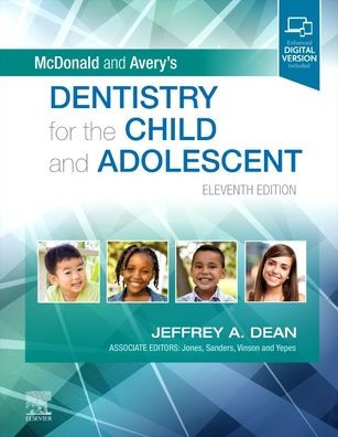 McDonald and Avery's dentistry for the child and adolescent [electronic resource]