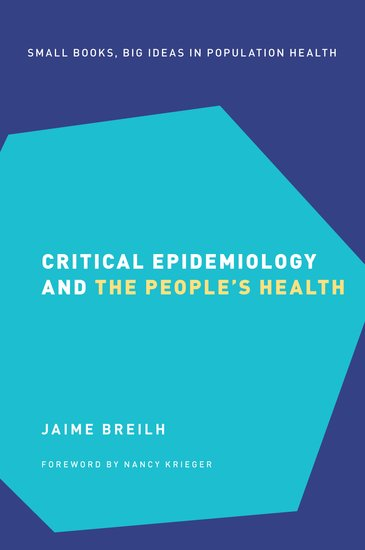 Critical epidemiology and the people's health