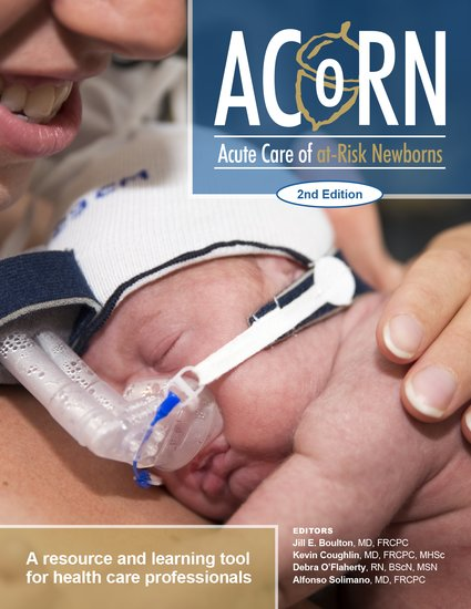 ACoRN : acute care of at-risk newborns : a resource and learning tool for health care professionals