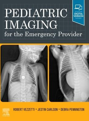 Pediatric imaging for the emergency provider [electronic resource]