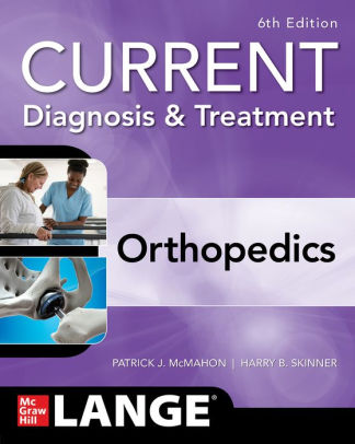 Current diagnosis & treatment in orthopedics [electronic resource]
