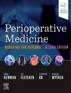 Perioperative medicine : managing for outcome [electronic resource]