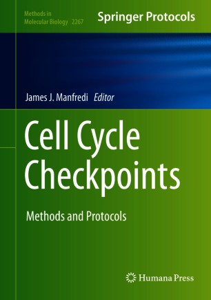 Cell Cycle Checkpoints: Methods and Protocols [electronic resource]