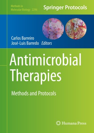 Antimicrobial Therapies : Methods and Protocols [electronic resource]